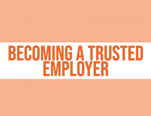 How to be a Trusted Employer