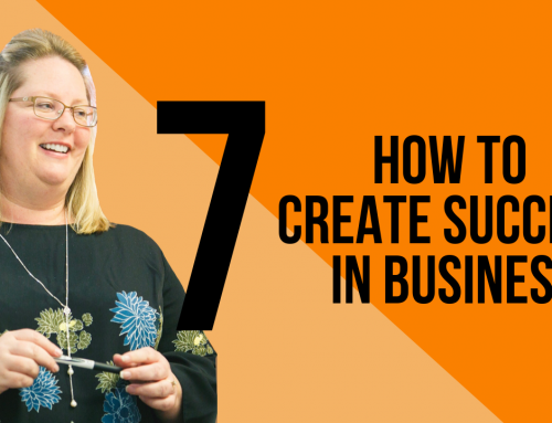 How to Create Success in Business